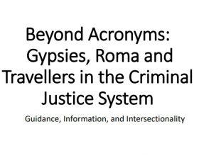 Gypsies, Roma Travellers